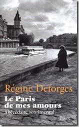 Régine Deforges Le Paris de mes amours
